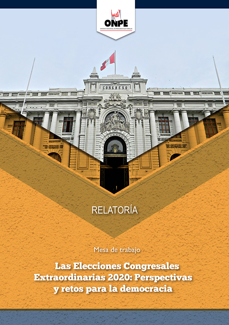 Relatoria: Las Elecciones Congresales Extraordinarias 2020: Perspectivas y retos para la democracia